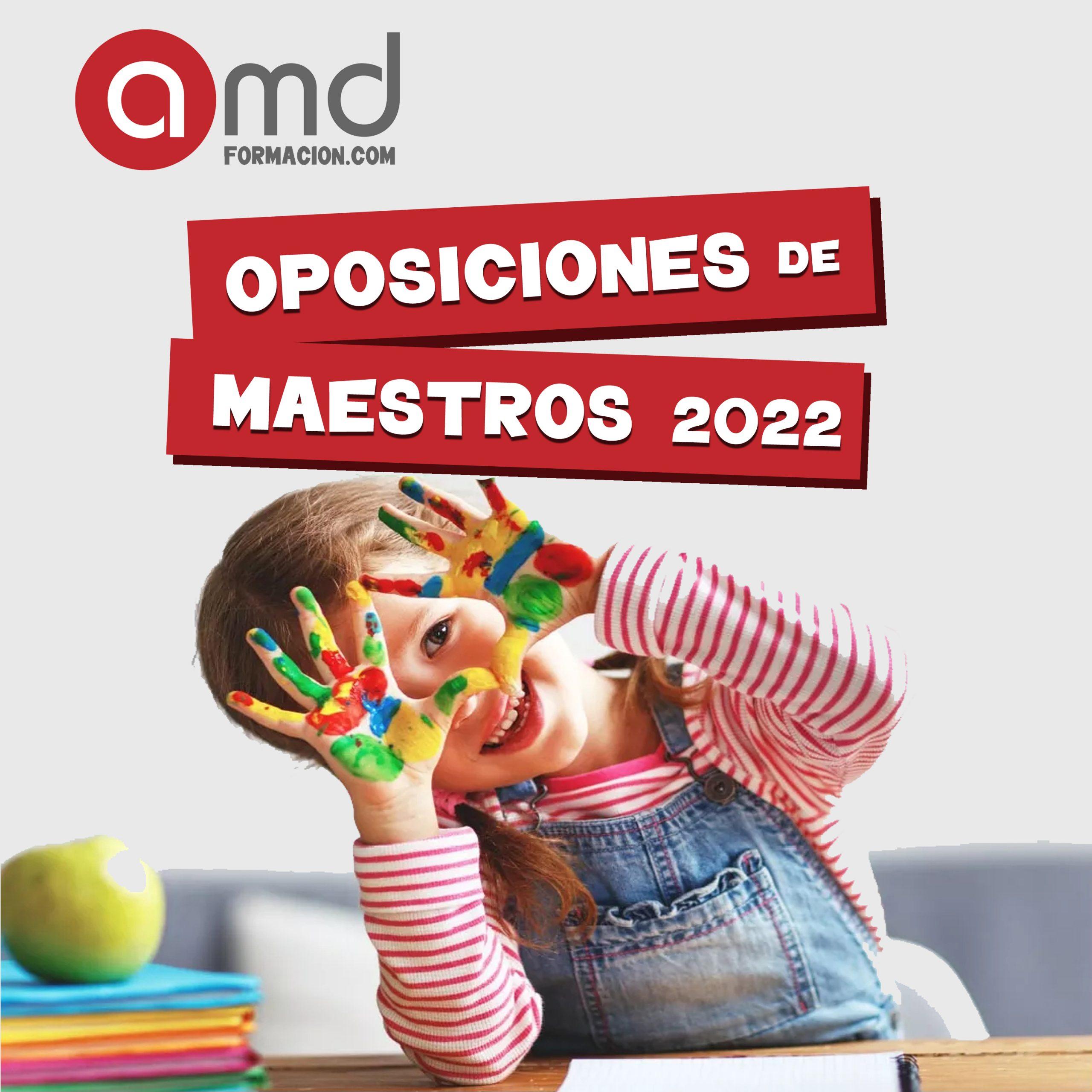 OPOSICIONES MAESTROS 2022 ANDALUCÍA